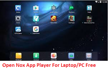 Nox App Player for Laptop open