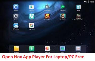Nox App Player for Laptop open
