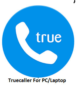 Truecaller For PC