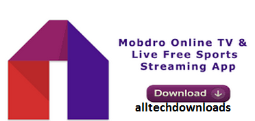 Mobdro App For PC on Windows 7/10/8 1/8/Xp/Vista& Mac Free Download