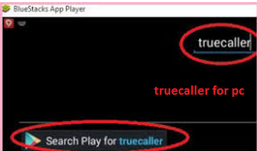 Download Truecaller For PC/Laptop on Windows 10/7/XP/8 1/8&