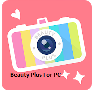 Beauty Plus For PC