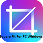 Square Fit For PC