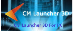 CM Launcher 3D For PC