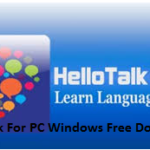 HelloTalk For PC Free Download on Windows 10/8.1/8/XP/7/Vista Laptop & Mac Computer
