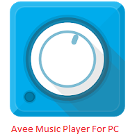 Avee Music Player For PC