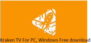 Kraken TV For PC