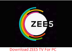 ZEE5 TV For PC