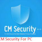 CM Security For PC/Laptop Free Download on Windows 10/8.1/8/7/XP & Mac Computer