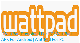 WattPad Download For PC